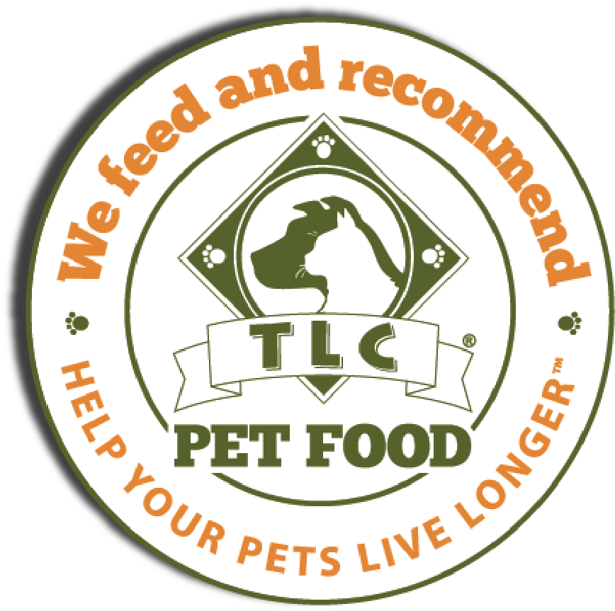 We Proudly Feed & Recommend TLC Pet Food